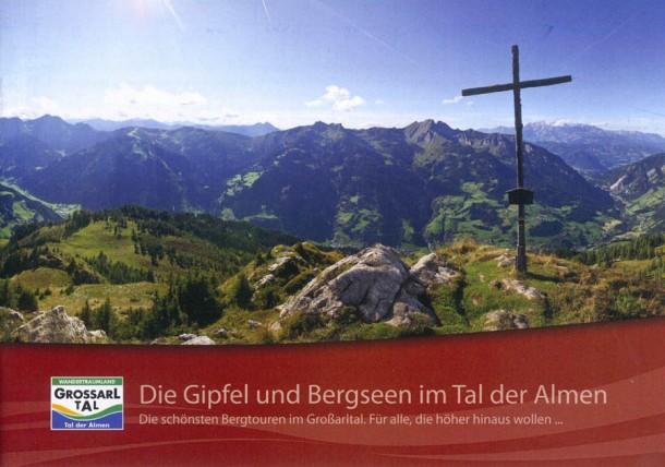 Gipfel & Bergseen im Tal der Almen