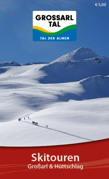 Skitourenführer Großarl und Hüttschlag