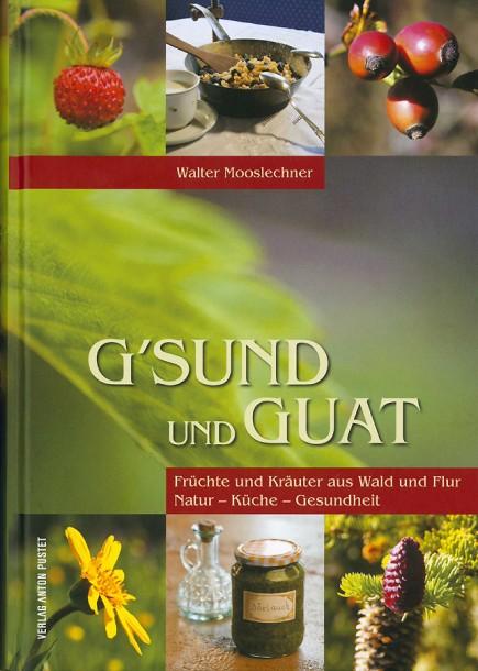 """Titelseite des Buches """"G´SUND und GUAT"""""""